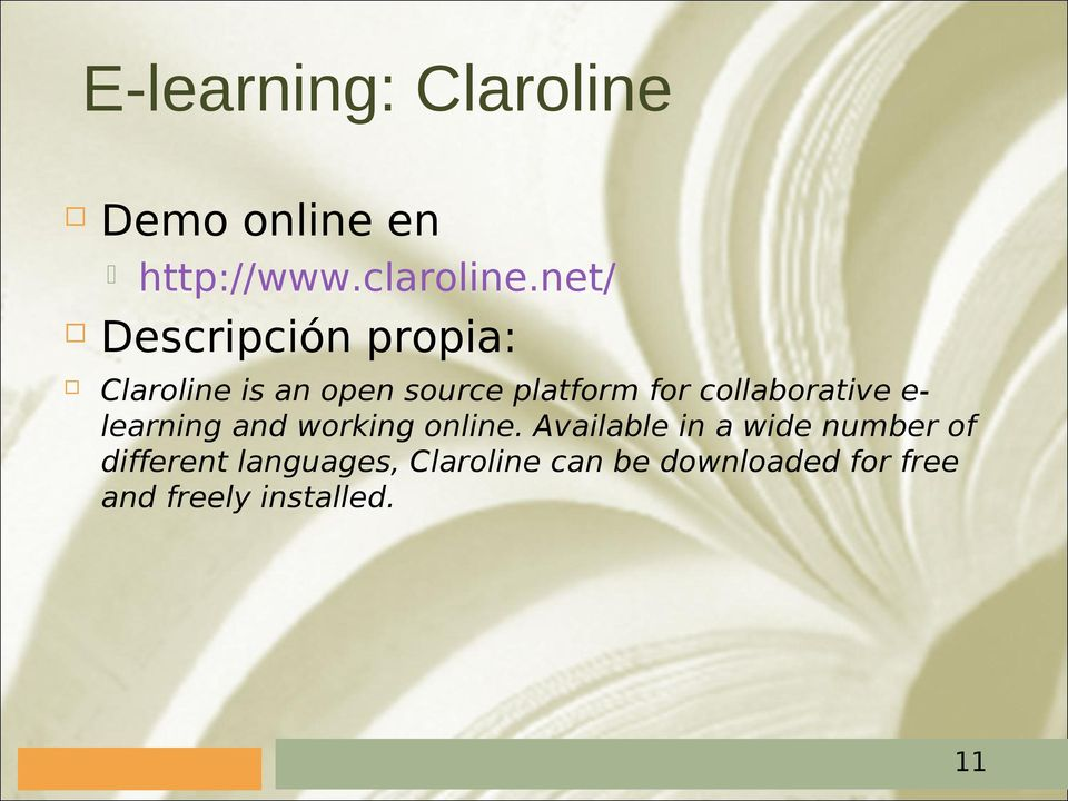 collaborative e- learning and working online.
