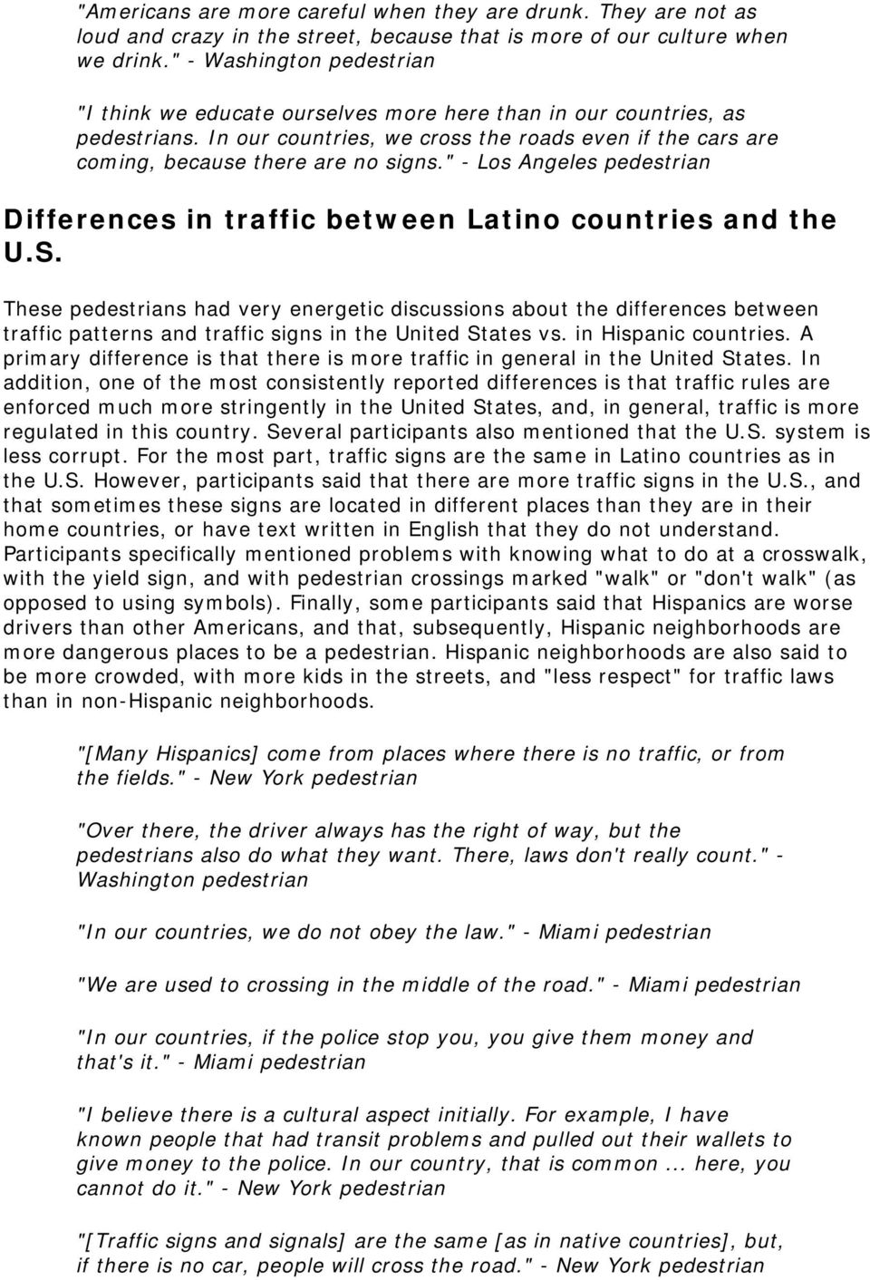 """ - Los Angeles pedestrian Differences in traffic between Latino countries and the U.S."