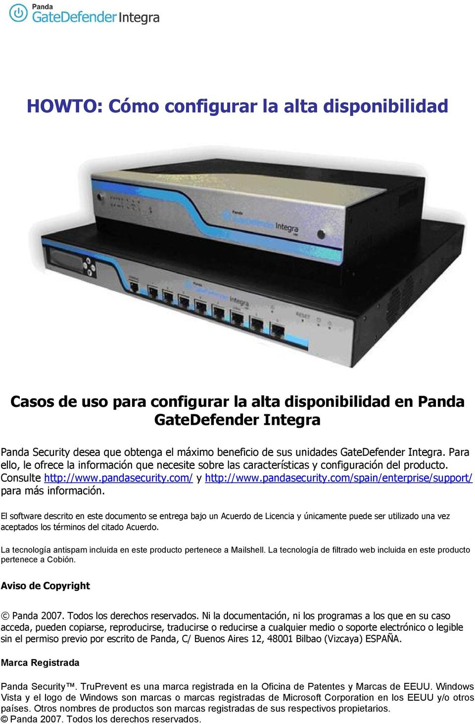 com/ y http://www.pandasecurity.com/spain/enterprise/support/ para más información.