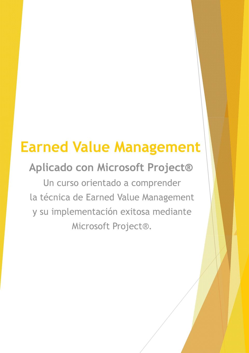 cmprender la técnica de Earned Value