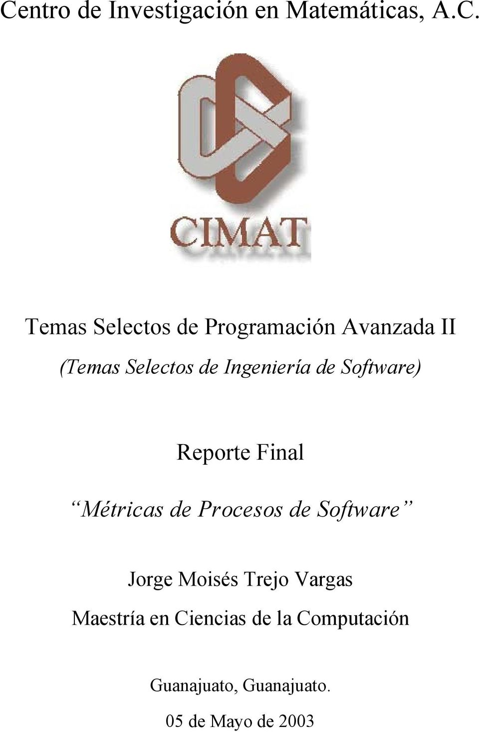 Software) Reporte Final Métricas de Procesos de Software