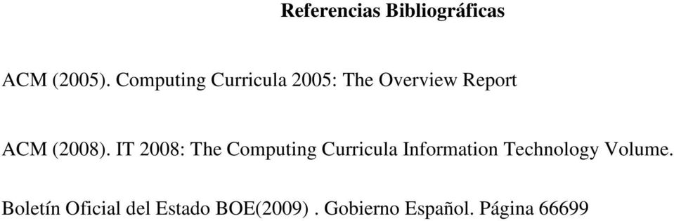 IT 2008: The Computing Curricula Information Technology