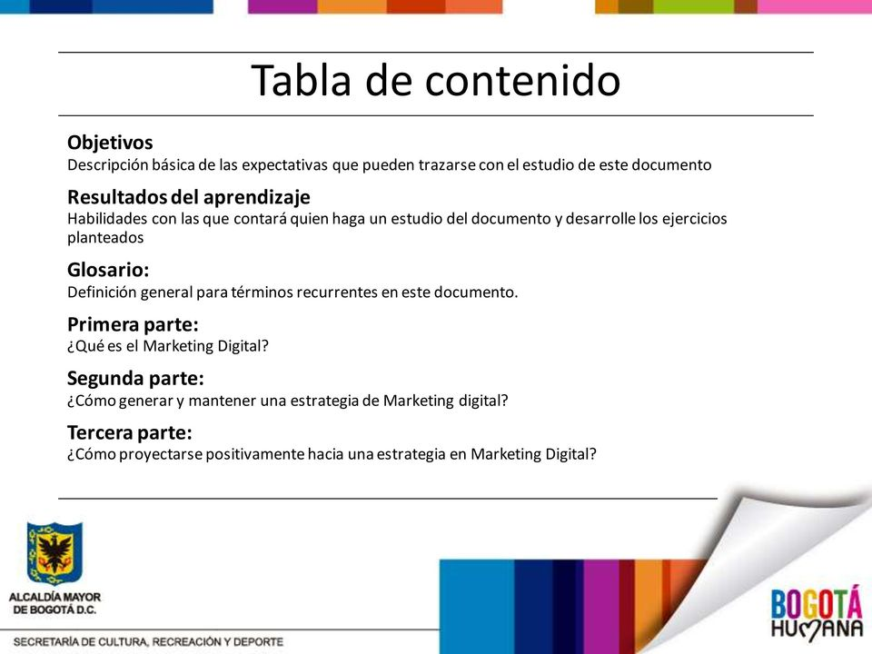Definición general para términos recurrentes en este documento. Primera parte: Qué es el Marketing Digital?