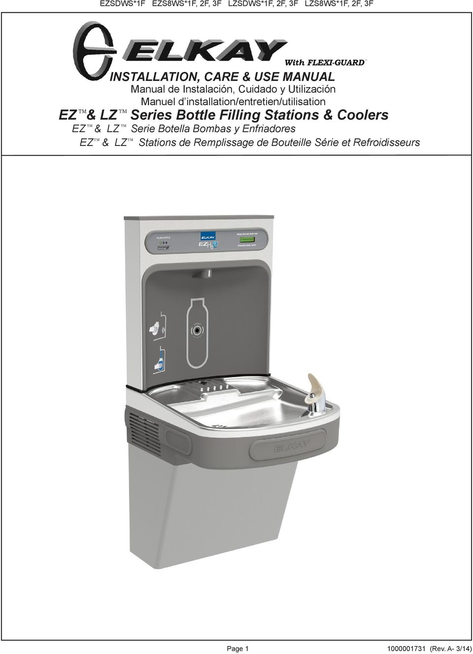 Series Bottle Filling Stations & Coolers TM TM EZ & LZ Serie Botella Bombas y Enfriadores TM