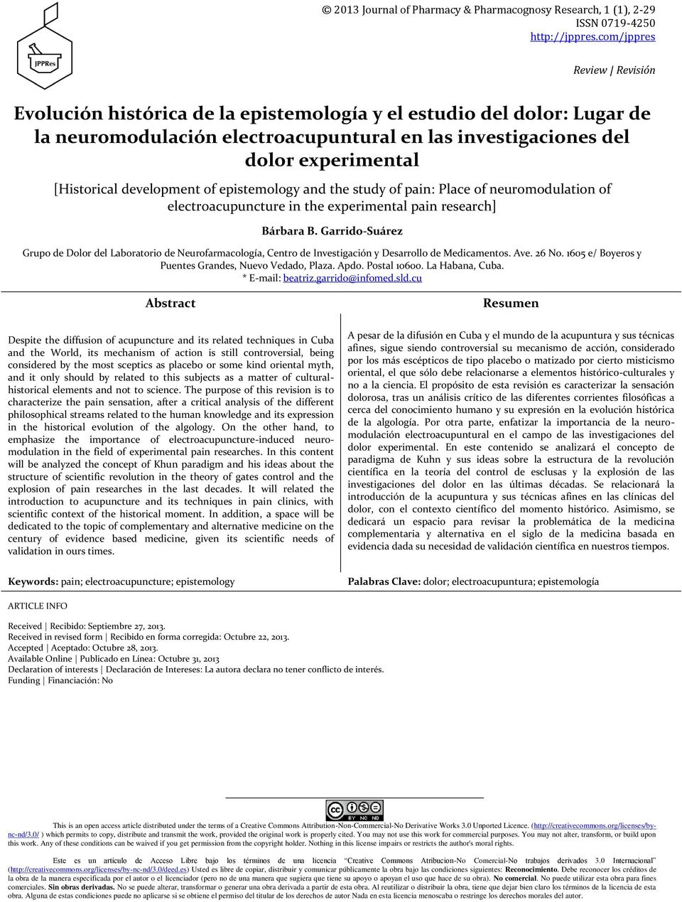 development of epistemology and the study of pain: Place of neuromodulation of electroacupuncture in the experimental pain research] Bárbara B.