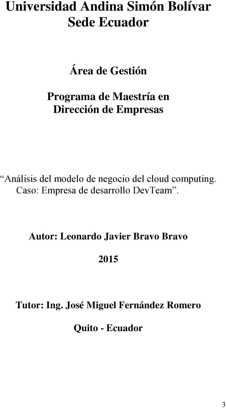 cloud computing. Caso: Empresa de desarrollo DevTeam.