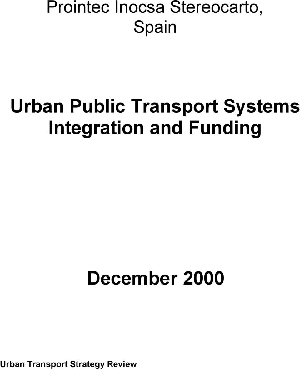 Systems Integration and Funding