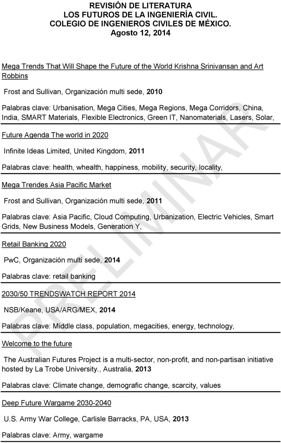 Mega Regions, Mega Corridors, China, India, SMART Materials, Flexible Electronics, Green IT, Nanomaterials, Lasers, Solar, Future Agenda The world in 2020 Infinite Ideas Limited, United Kingdom, 2011