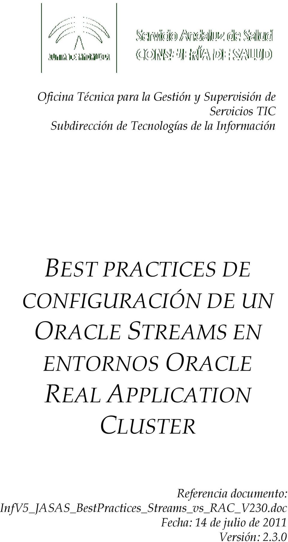 CONFIGURACIÓN DE UN ORACLE STREAMS EN ENTORNOS ORACLE REAL APPLICATION