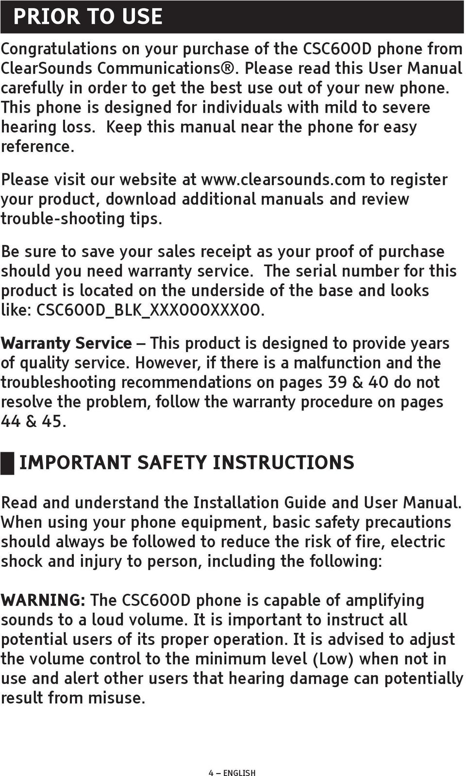 Keep this manual near the phone for easy reference. Please visit our website at www.clearsounds.com to register your product, download additional manuals and review trouble-shooting tips.