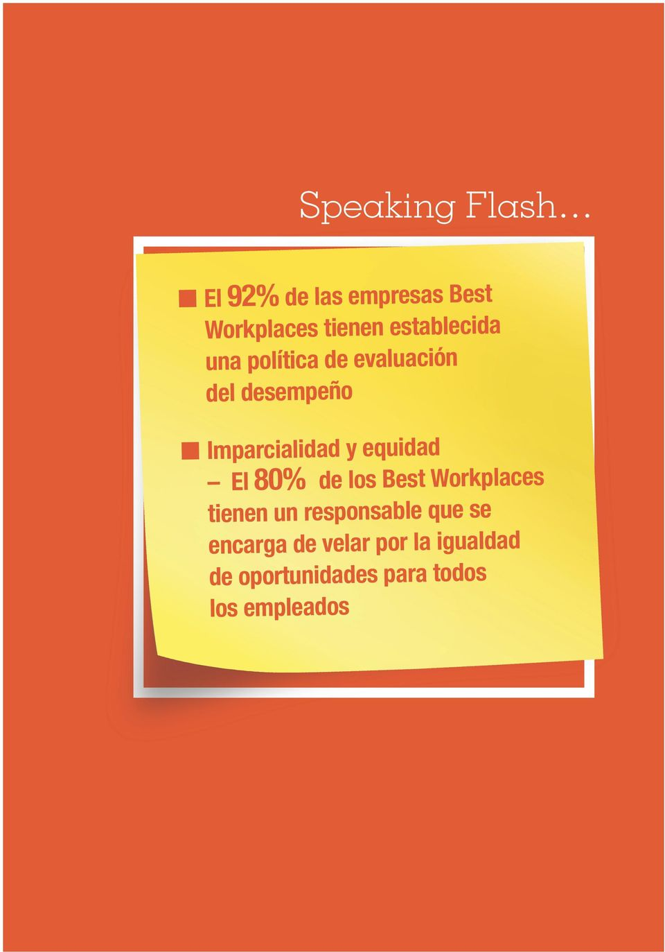 empleados GREAT PLACEGREAT TO WORK PLACE 2012 TO WORK 2014 79 SPEAKING n El 92% de