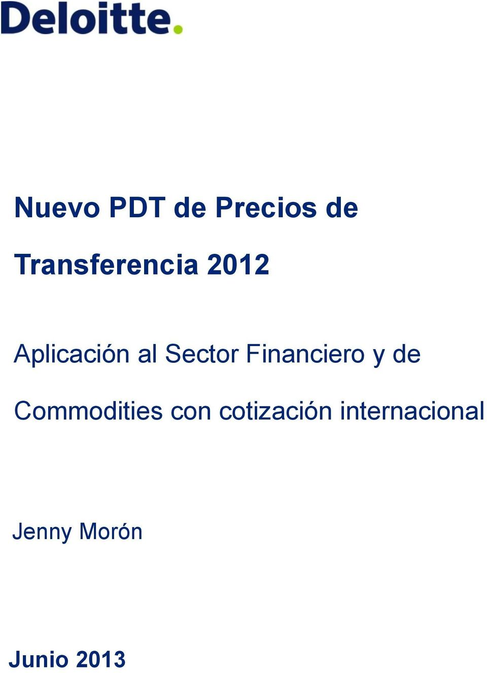 Sector Financiero y de Commodities