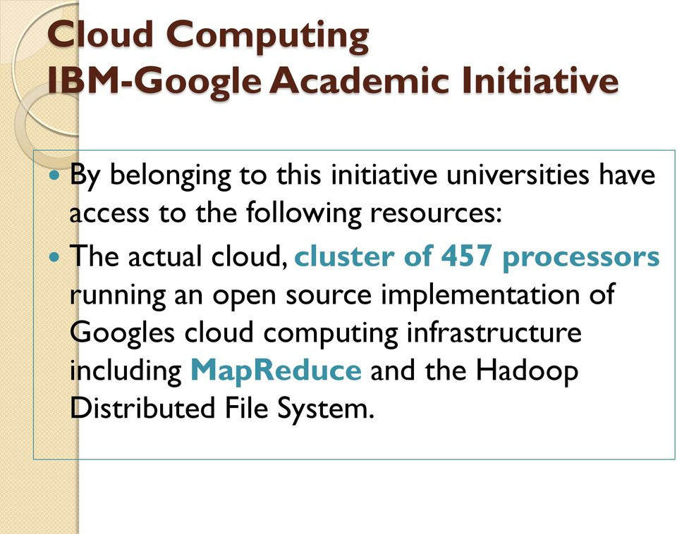 of 457 processors running an open source implementation of Googles cloud