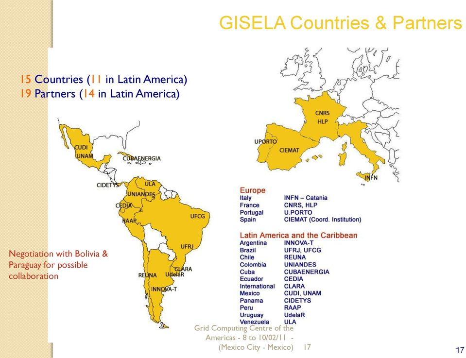 Bolivia & Paraguay for possible collaboration Grid Computing