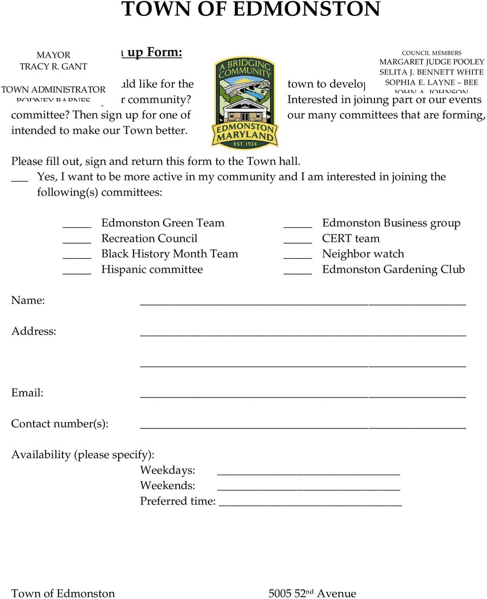 looking LAYNE to BEE be JOHN A. JOHNSON Interested in joining part of our events our many committees that are forming, Please fill out, sign and return this form to the Town hall.
