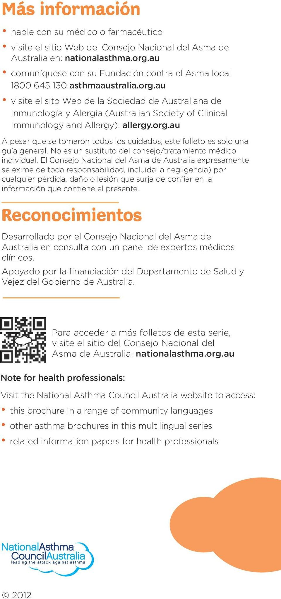 au visite el sito Web de la Sociedad de Australiana de Inmunología y Alergia (Australian Society of Clinical Immunology and Allergy): allergy.org.