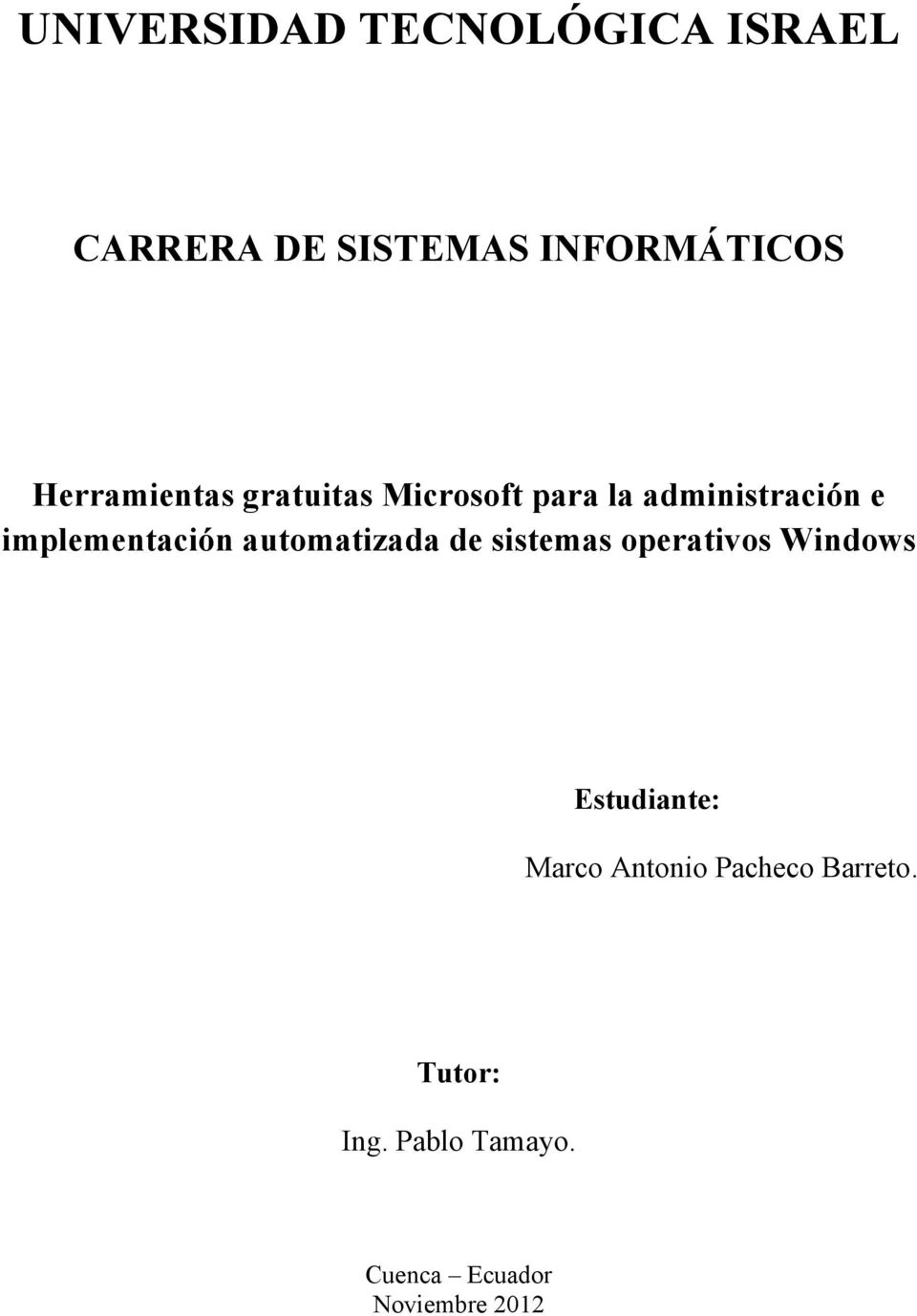 implementación automatizada de sistemas operativos Windows