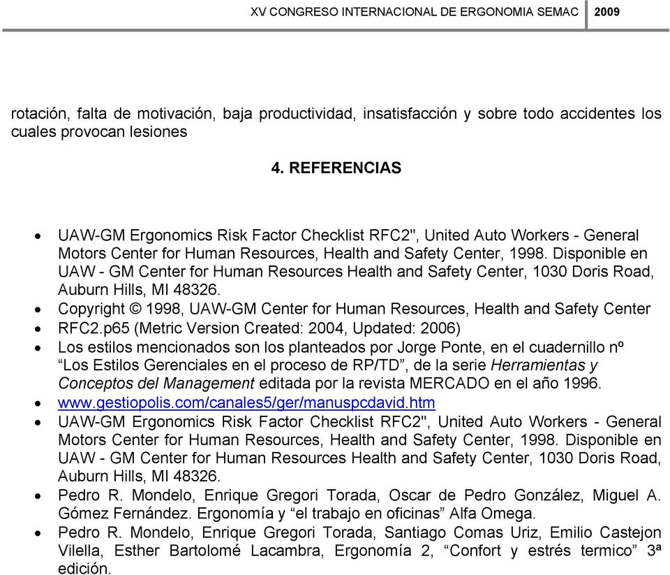 Disponible en UAW - GM Center for Human Resources Health and Safety Center, 1030 Doris Road, Auburn Hills, MI 48326. Copyright 1998, UAW-GM Center for Human Resources, Health and Safety Center RFC2.