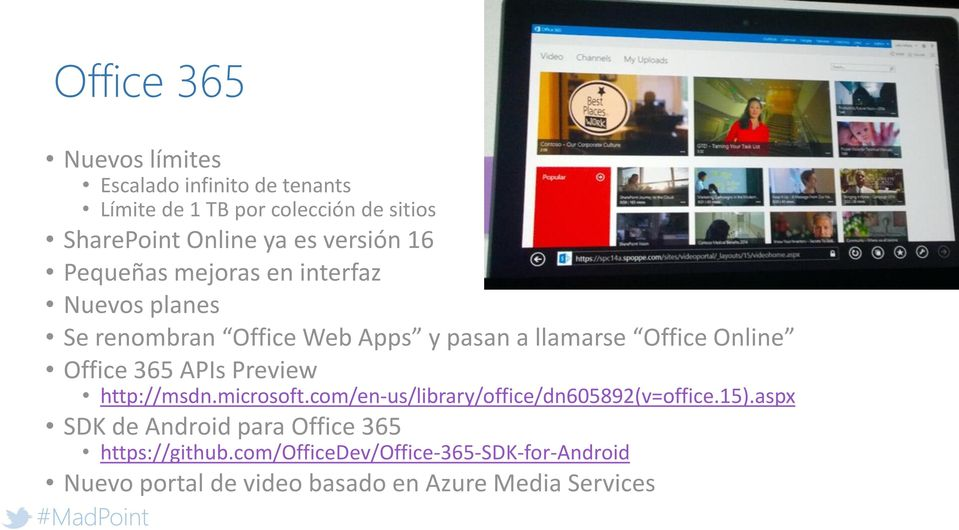Office 365 APIs Preview http://msdn.microsoft.com/en-us/library/office/dn605892(v=office.15).