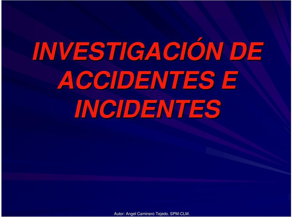INCIDENTES Autor: