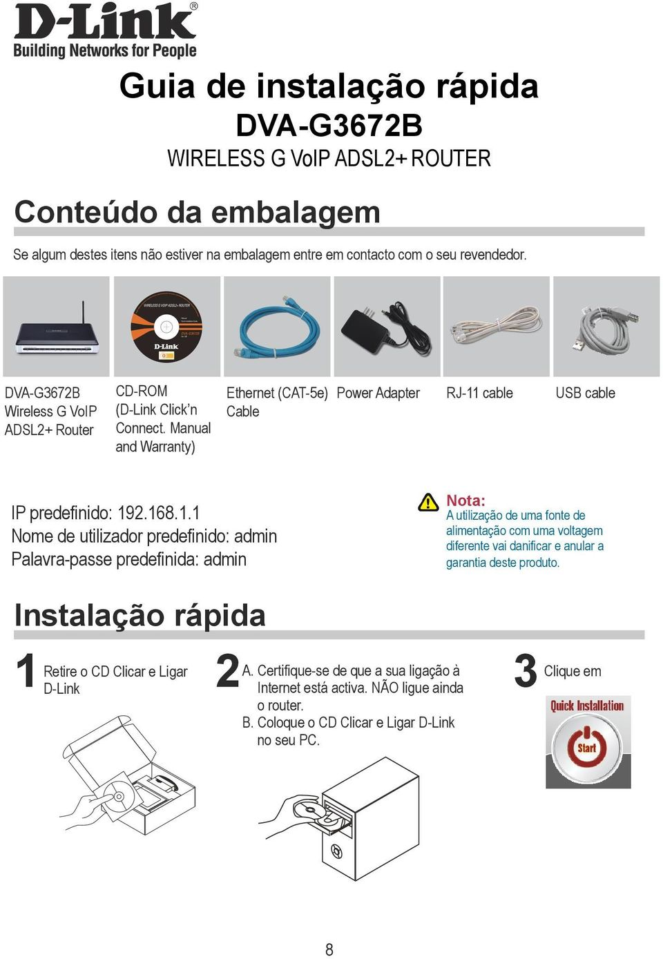 cable USB cable IP predefinido: 19
