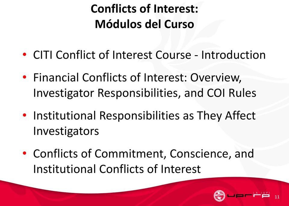 Responsibilities, and COI Rules Institutional Responsibilities as They Affect