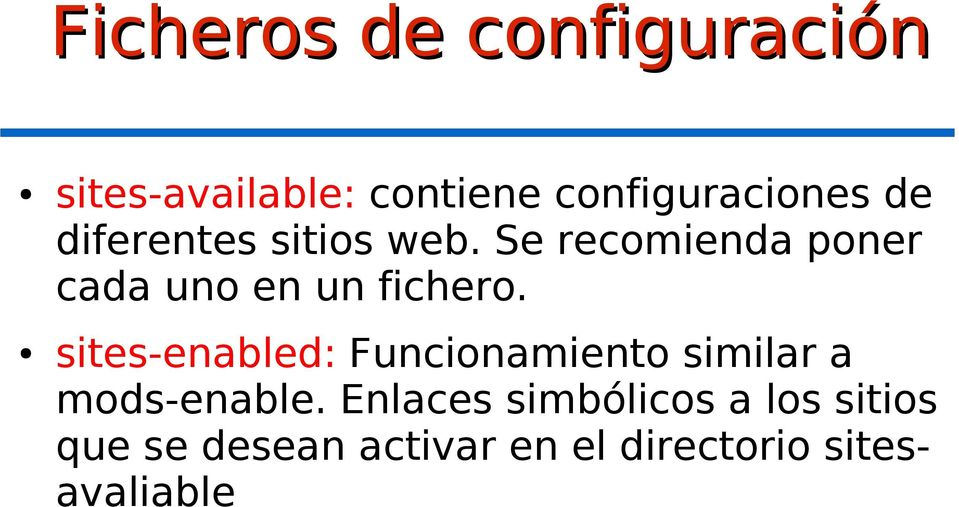 sites-enabled: Funcionamiento similar a mods-enable.