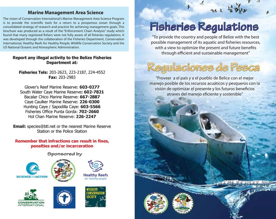 This brochure was produced as a result of the Enforcement Chain Analysis study which found that many registered fishers were not fully aware of all fisheries regulations.