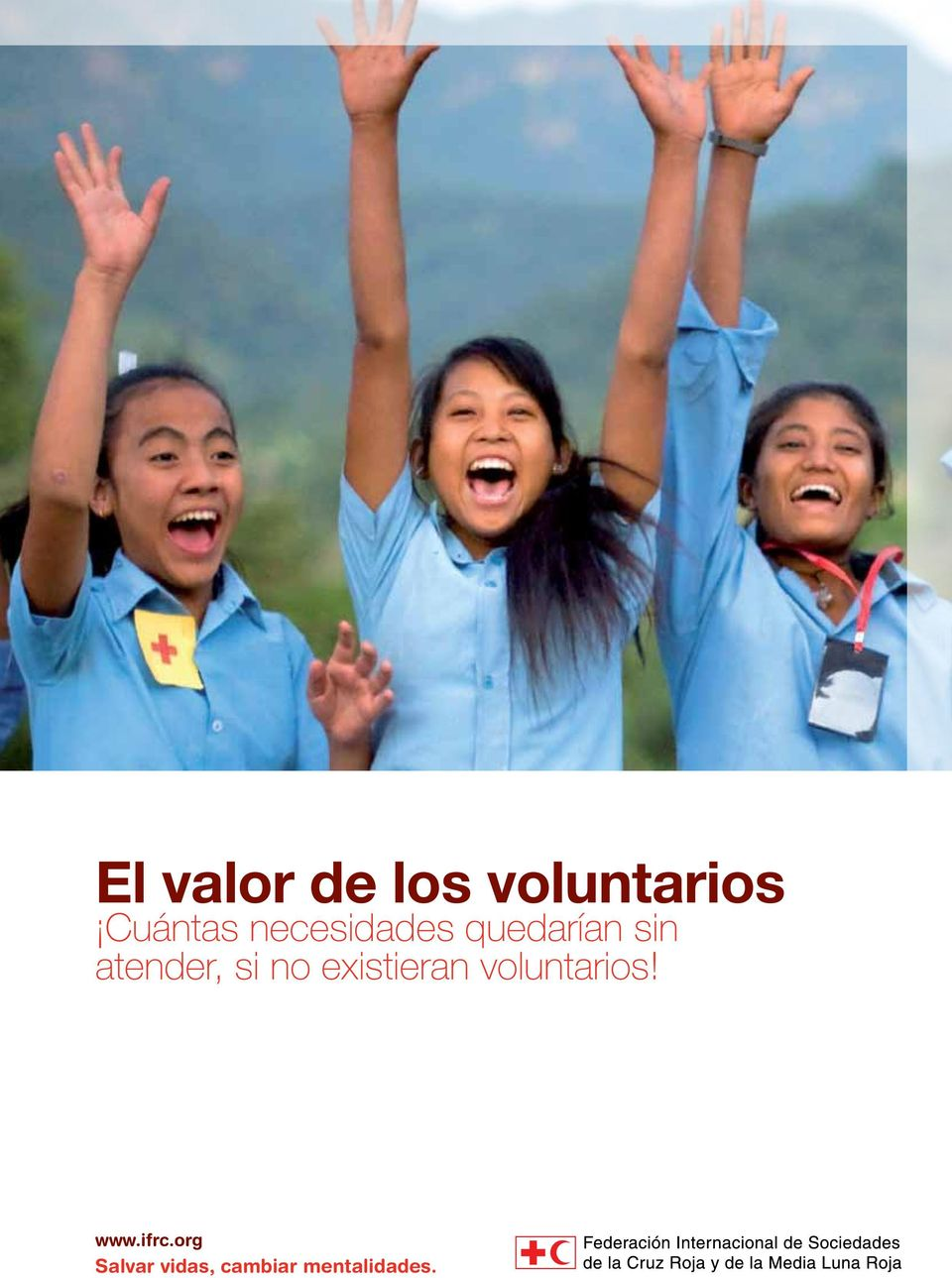 no existieran voluntarios! www.ifrc.