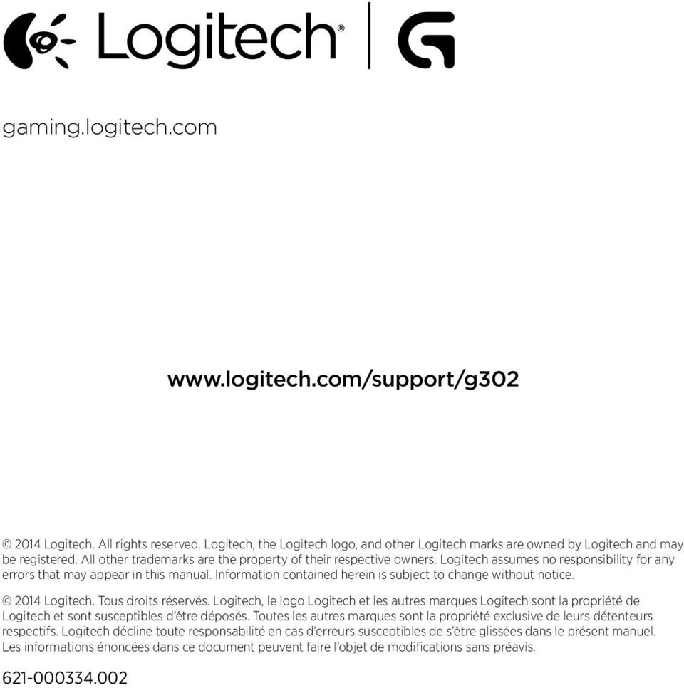 Information contained herein is subject to change without notice. 2014 Logitech. Tous droits réservés.