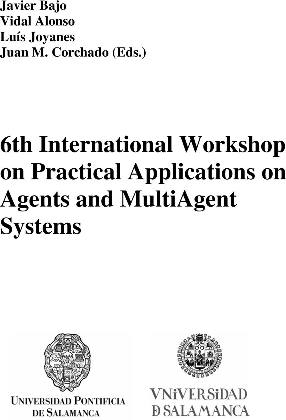 ) 6th International Workshop on