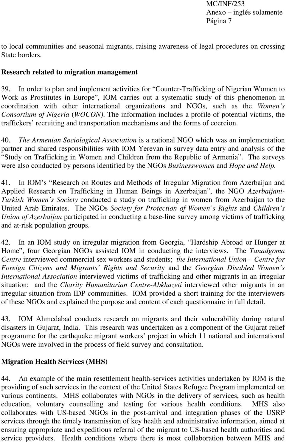 international organizations and NGOs, such as the Women s Consortium of Nigeria (WOCON).