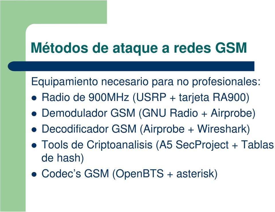 (GNU Radio + Airprobe) Decodificador GSM (Airprobe + Wireshark) Tools