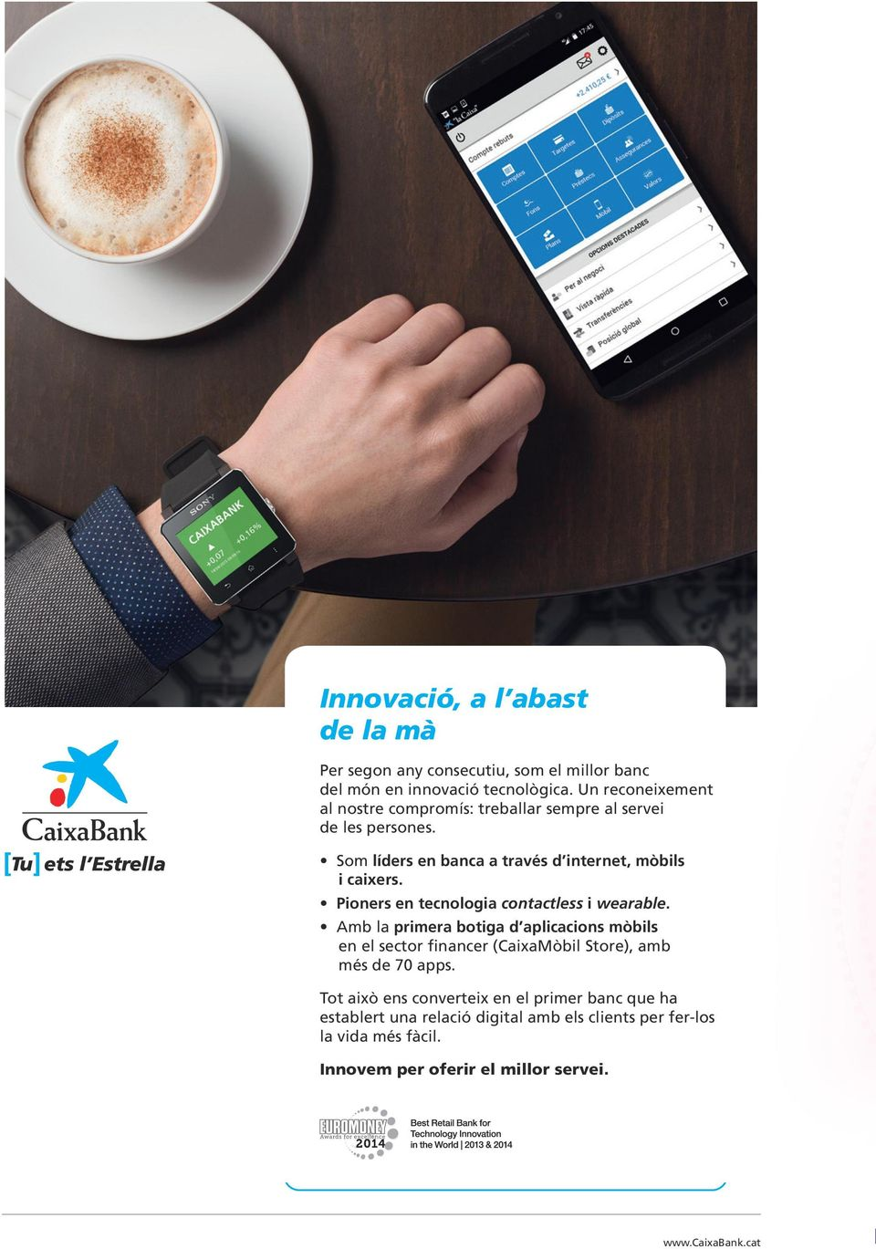 Pioners en tecnologia contactless i wearable.