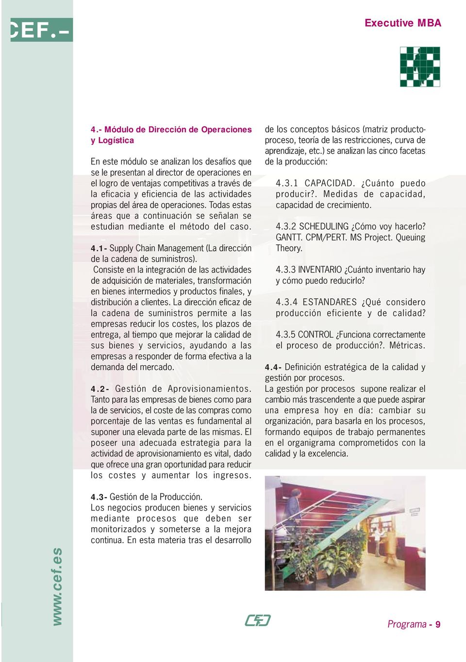 1- Supply Chain Management (La dirección de la cadena de suministros).