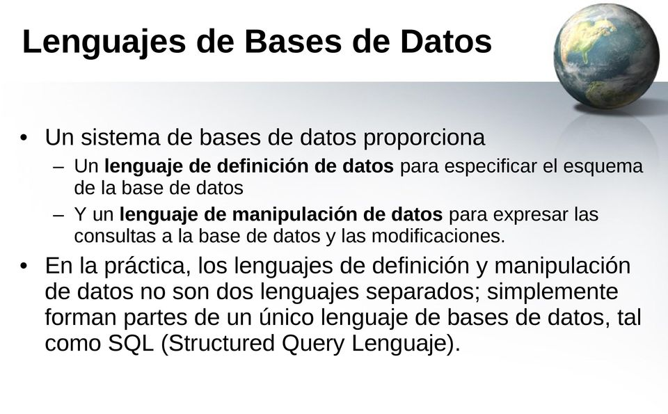 base de datos y las modificaciones.