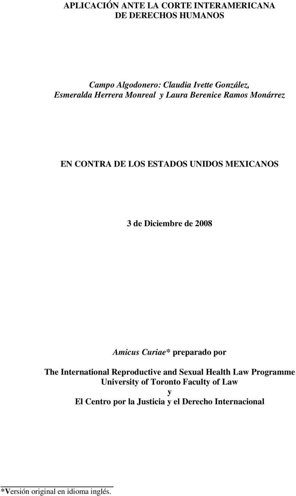 Diciembre de 2008 Amicus Curiae* preparado por The International Reproductive and Sexual Health Law Programme