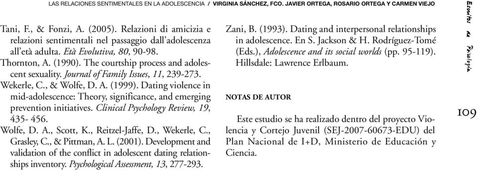 Journal of Family Issues, 11, 239-273. Wekerle, C., & Wolfe, D. A. (1999). Dating violence in mid-adolescence: Theory, significance, and emerging prevention initiatives.