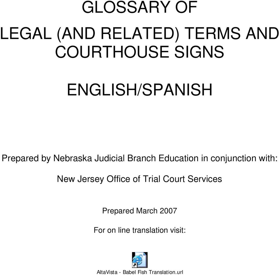conjunction with: New Jersey Office of Trial Court Services Prepared