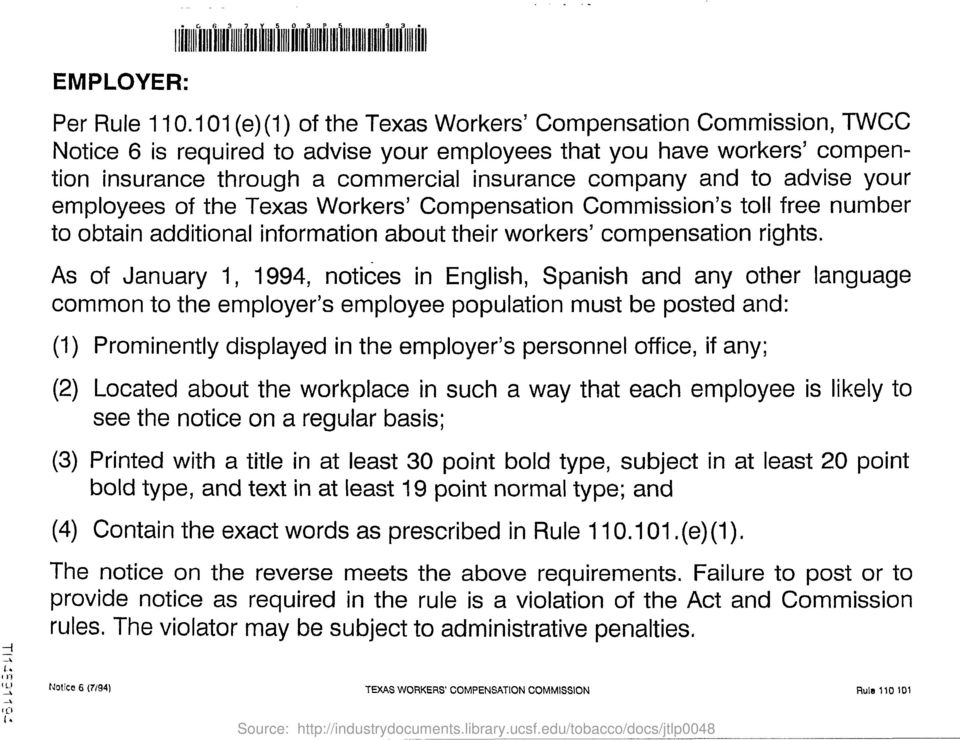 advise your employees of the Texas Workers' Compensation Commission's toll free number to obtain additional information about their workers' compensation rights.