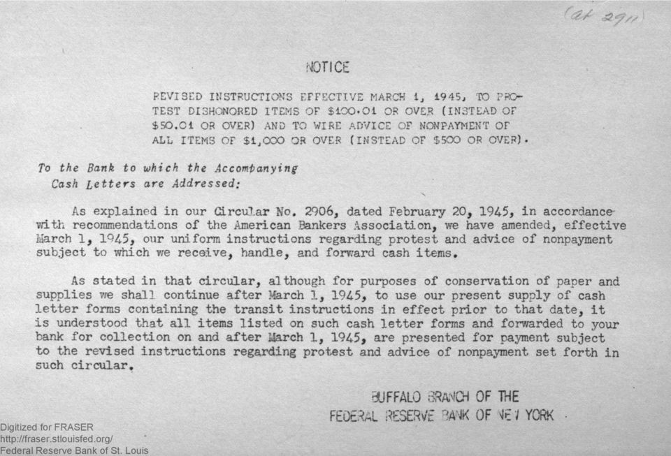 2906, dated February 20, 194-5, in accordance with recommendations of the American Bankers Association, we have amended, effective March 1, 1945, our uniform instructions regarding protest and advice