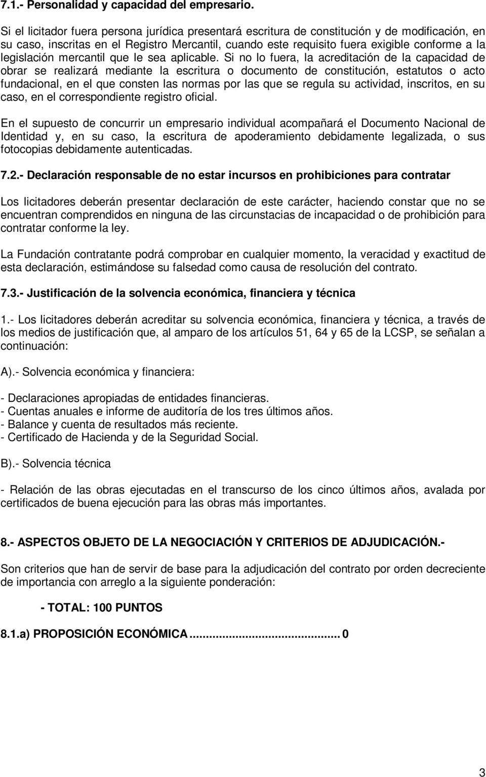 legislación mercantil que le sea aplicable.