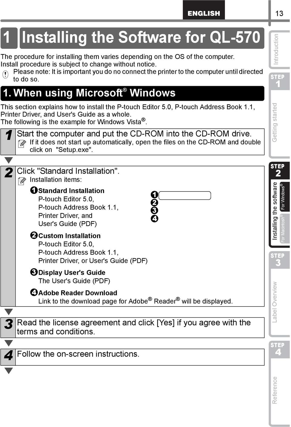 0, P-touch Address Book., Printer Driver, and User's Guide as a whole. The following is the example for Windows Vista. Start the computer and put the CD-ROM into the CD-ROM drive.
