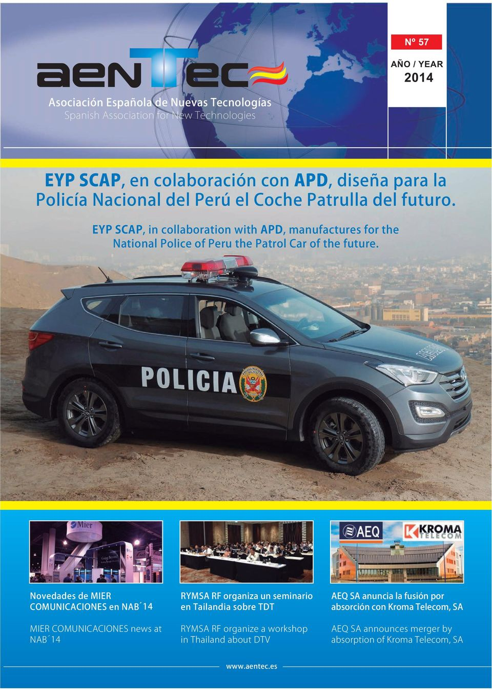 EYP SCAP, in collaboration with APD, manufactures for the National Police of Peru the Patrol Car of the future.