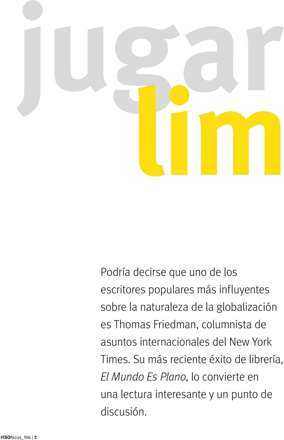 internacionales del New York Times.