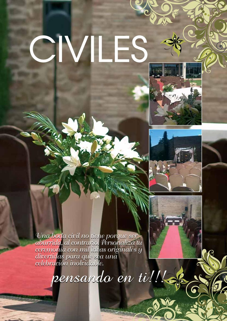 Personaliza tu ceremonia con mil ideas originales y