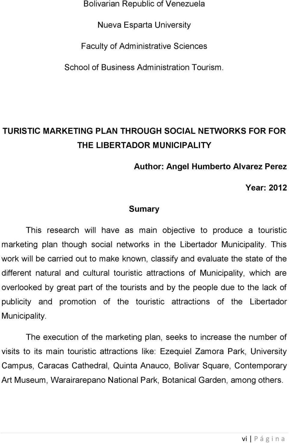 touristic marketing plan though social networks in the Libertador Municipality.