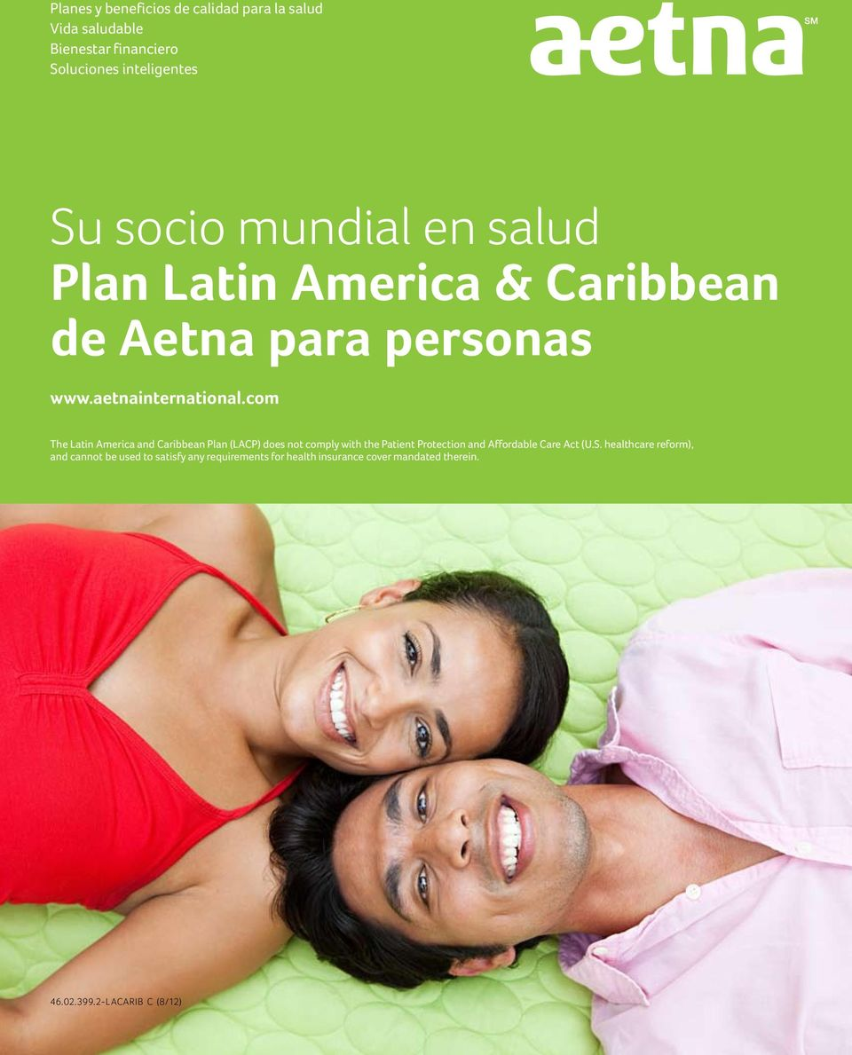 com The Latin America and Caribbean Plan (LACP) does not comply with the Patient Protection and Affordable Care Act