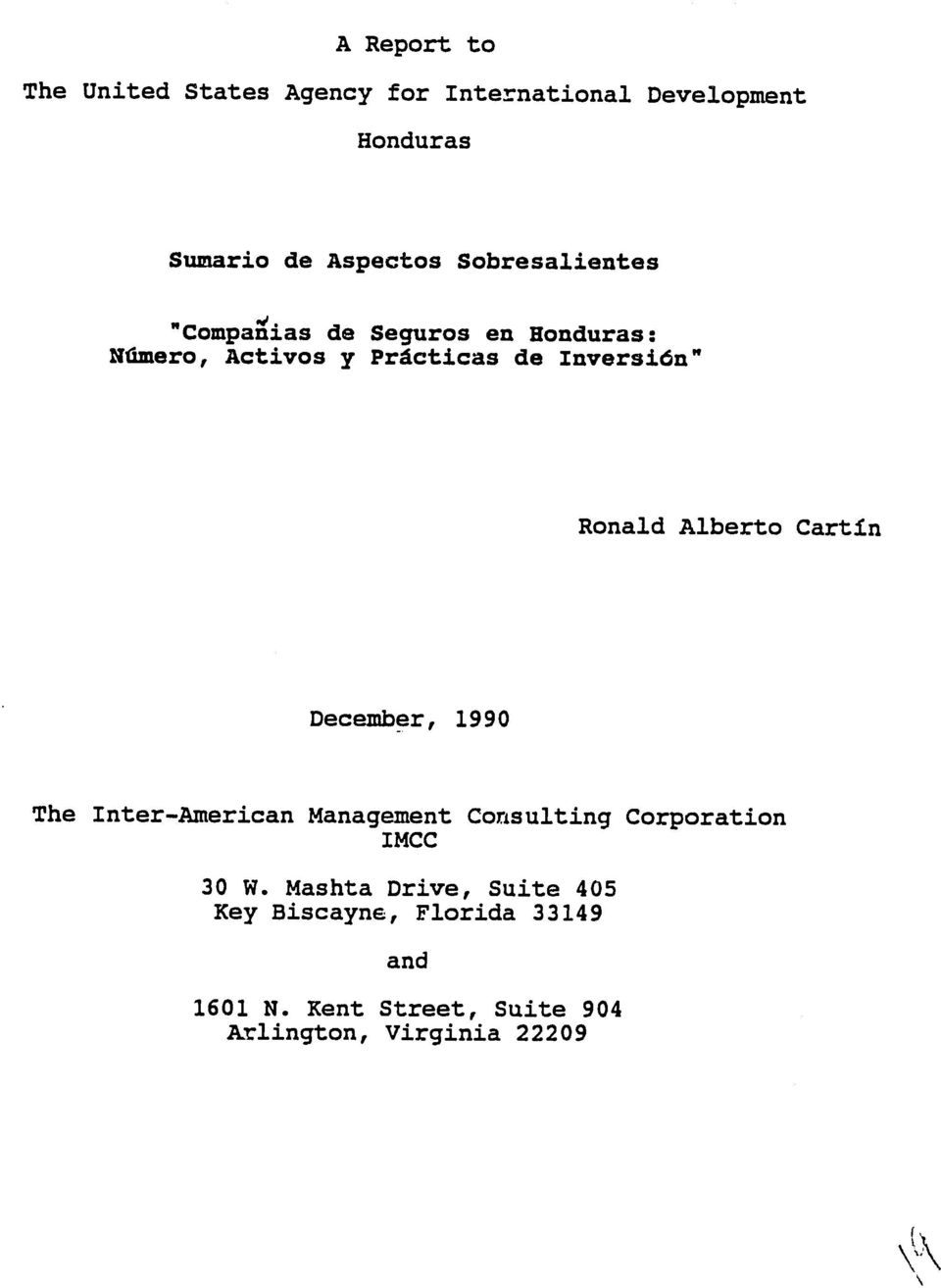 Alberto Cartin December, 1990 The Inter-American Management Consulting Corporation IMCC 30 W.