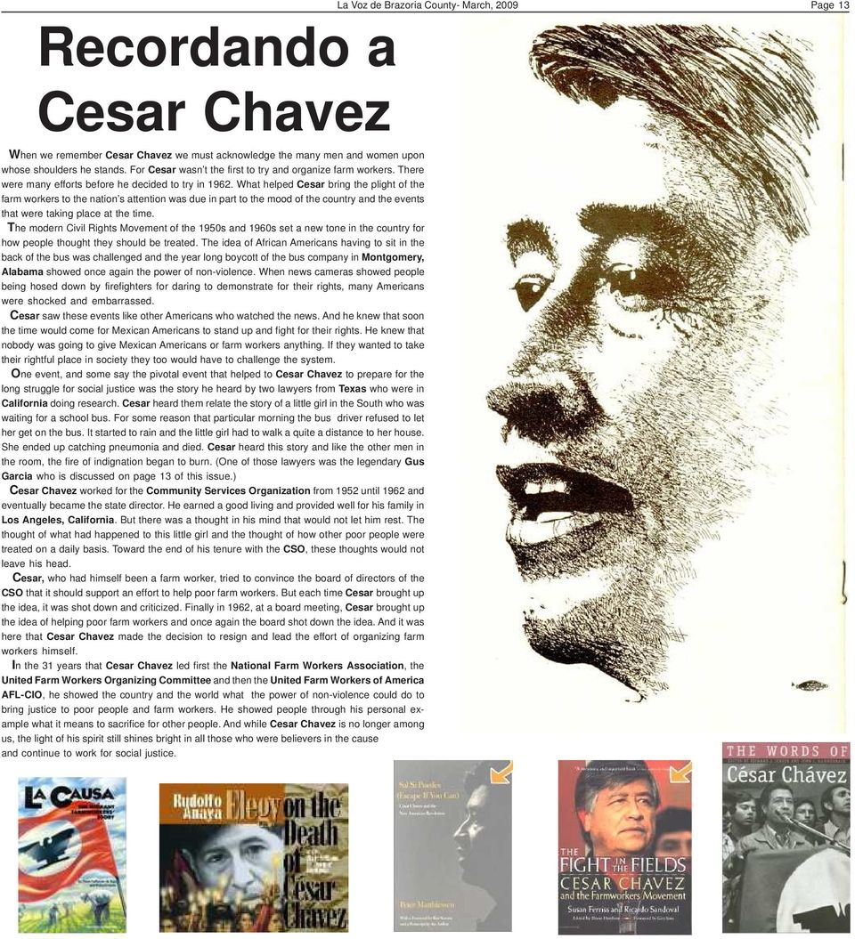 What helped Cesar bring the plight of the farm workers to the nation s attention was due in part to the mood of the country and the events that were taking place at the time.